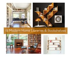 Eye Candy: 12 Drool-worthy Modern Home Libraries and Bookshelves