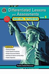 DIFFERENTIATED LESSONS ASSESSMENTS SOCIAL STUDIES GRADE 5 by teacher created (tcr2928)