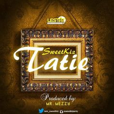 "Tatie – SweetKiz (Lestat Entertainment) Lestat Entertainment's SweetKiz is fresh on the scene with 'Tatie'. The Edo State representative is here with a fresh tune, which means ""Come back,"" in Edo. It's a feel good song produced by Mr. Mezzy.... #naijamusic #naija #naijafm"