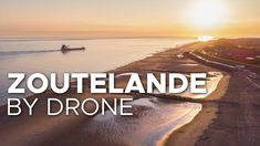 Zoutelande by Drone | Eye in the Sky Films, Sky, Eyes, Beach, Water, Youtube, Outdoor, Movies, Heaven