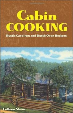 Cabin Cooking Cookbook