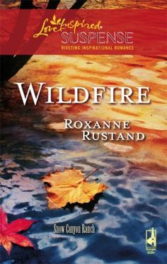 Wildfire (Snow Canyon Ranch Trilogy #3) (Steeple Hill Love Inspired Suspense #91) by Roxanne Rustand, http://www.amazon.com/dp/0373442815/ref=cm_sw_r_pi_dp_lbzGqb01YAMEV