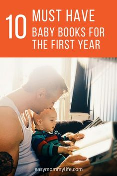 10 Must Have Baby Books For The First Year Reading to baby fosters language development and early literacy skills. This list of baby books is all you need for baby's first year. Each book on this list provides something new for baby to discover, aiding early learning and a lifelong love of reading.  #booksforbabies #babybooks #firstlibrary