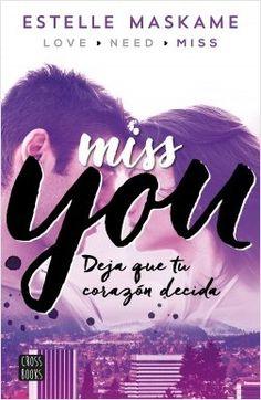 You 3. Miss you   Planeta de Libros