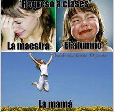 Back to school Teacher, child  The mom :)