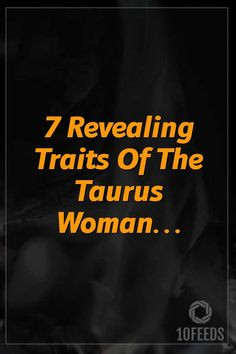 7 Revealing Traits Of The Taurus Woman… #ZodiacSigns #ZodiacHoroscopes #Zodiac #Astrology #Taurus #virgo #2020 #2021 #NewYear #books #americans Aquarius Astrology, Horoscope, Gemini, Tailor Made Suits, Taurus Woman, Love Can, Work Hard, Zodiac Signs, The Neighbourhood