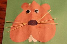 Groundhog day Craft.  We just made these and they turned out CUTE!  We used spaghetti noodles for the whiskers, but should have found something more sturdy.