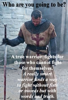 Knight Warrior Fighting for Social Justice Inspirational Lunch Note (This quote is all me :) )