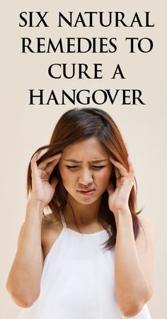 Love this. Never know when you might need it! Six natural remedies to cure a hangover. hangover remedies - www.ohlardy.com