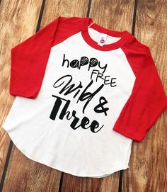 DISCOUNT code ANNABELLE15 on all Vazzie Tees purchases  Third Birthday Shirt - Happy Free Wild and Three - Birthday Shirt - 3 year Old - 3rd Birthday Shirt - Unisex Birthday Shirt - Happy Free by VazzieTees on Etsy https://www.etsy.com/listing/264628089/third-birthday-shirt-happy-free-wild-and