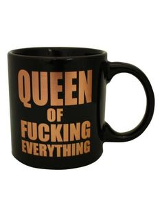 """Queen of Fucking Everything"" Giant Mug (Black)"