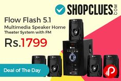 Shopclues #DealofTheDay is offering 55% off Flow Flash 5.1 #Multimedia #Speaker Home Theater System with FM just Rs.1799. Shopclues Coupon Code – SCSASDS9  http://www.paisebachaoindia.com/flow-flash-5-1-multimedia-speaker-home-theater-system-with-fm-just-rs-1799-shopclues/