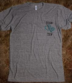 Team Ten! On the back it has TENNANT with a big 10 underneath :D <3 @Shasha Andrews