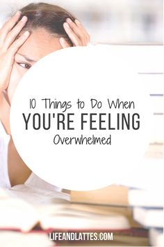 So far 2017 has been pretty overwhelming, but there's 10 easy things you can do to help out when you're feeling stressed & overwhelmed! Click and save for those moments when life gets crazy! Life & Lattes | Work - Life Balance | Peace, Love and Happiness