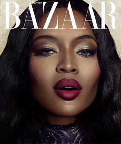 Naomi Campbell Harper's BAZAAR Vietnam June 2014 How's that for a closeup? Naomi Campbell stuns in this beauty shot and alternate cover of her June Naomi Campbell, Beauty Makeup, Hair Makeup, Hair Beauty, Top Models, Women Models, Models Style, Black Is Beautiful, Covergirl