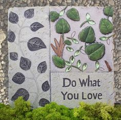 Inspirational stepping stones to guide you through your garden...and your life!