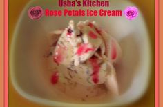 Foodista   Recipes, Cooking Tips, and Food News   Rose petals Ice Cream