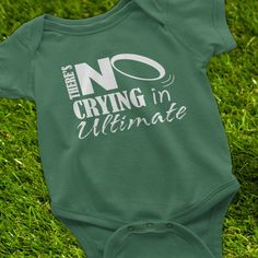 Ultimate Frisbee, Ultimate Frisbee Baby Onesie, Theres No Crying in Ultimate, Gifts for Ultimate Frisbee Players, Ultimate Frisbee Parents  This Ultimate Frisbee onesie is perfect for the Ultimate parents! Theres no crying in Ultimate Frisbee, who doesnt remember the movie A League of their own with Tom Hanks? Perfect to wear on the sidelines to cheer on mommy and daddy! Looking for Ultimate Frisbee Merchandise? Great gift ideas are here in our shop!  I designed this one for my husband when…