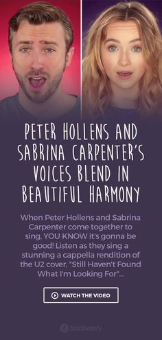 Peter Hollens and Sabrina Carpenter's Voices Blend in Beautiful Harmony