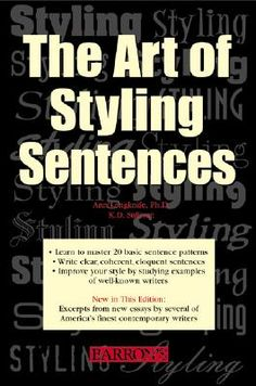 If you want to improve your writing and make your prose more interesting, The Art of Styling Sentences is a winner. The activities are hard to read on the Kindle version, but it's a good book overall.