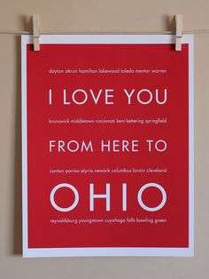 Ohio State Art, I Love You From Here To Ohio, 8x10, Choose Color, Unframed. $20.00, via Etsy.