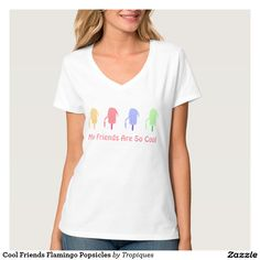 Cool Friends Flamingo Popsicles T-shirt glad to see this design start moving! Get yours NOW!