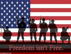 Freedom is not Free!!