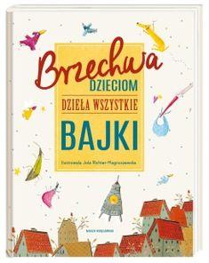 Brzechwa dzieciom. Dzieła wszystkie. Bajki Jaba, 4 Kids, Home Decor, Baby Books, Poland, Decoration Home, Room Decor, Home Interior Design