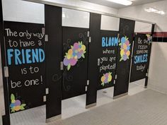 Inspiration Stalls - Girls School Bathroom Stall Art Makeover and Positive Messages Bloom, Be a Friend, Be the Reason Someone Smiles, Flowers Bathroom Mural, Bathroom Stall, Bathroom Vinyl, Bathroom Quotes, Bathroom Doors, Bathroom Ideas, School Hallways, School Murals, School Bathroom