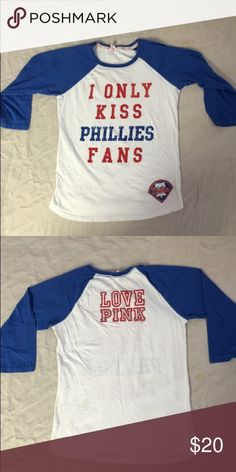 6cd08f4638c Philadelphia Phillies baseball tee Victoria s Secret pink I only kiss  phillies fans tee. Gently worn