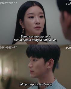 Quotes Drama Korea, Drama Quotes, Some Quotes, Words Quotes, Quotes Lucu, Cinta Quotes, Savage Quotes, Sad Love Quotes, Self Reminder
