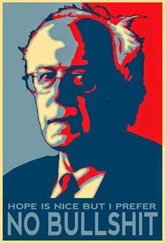 Funny Bernie Sanders Memes: Bernie Sanders Poster / I prefer no bullshit