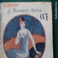 MAMA : COMEDIA EN TRES ACTOS . AUTOR: GREGORIO MARTINEZ SIERRA. EDITORIAL: PRENSA MODERNA, 1927. COLECCION: EL TEATRO MODERNO; 117. http://kmelot.biblioteca.udc.es/record=b1121638~S1*gag