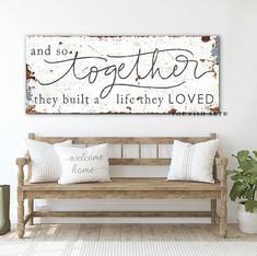 And So Together They Built a Life They Loved Living Room Wall Decor Farmhouse Style Wedding Annivers Country Farmhouse Decor, Farmhouse Style, Primitive Country, Country Homes, Rustic Farmhouse Entryway, Farmhouse Artwork, Country Wall Decor, Vintage Farmhouse Decor, Rustic Wall Decor