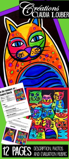 Here is a project which is as great for Grade 1 as it is for Grade 6. Create a cat in the manner or Laurel Burch. Use fantasy colours. All of it is done with coloured felt markers. This document will walk you through how to make an individual or collective work of art. Evaluation rubric included.