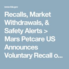 Recalls, Market Withdrawals, & Safety Alerts > Mars Petcare US Announces Voluntary Recall of Limited Number of CESAR® Classics Filet Mignon Flavor Wet Dog Food Because of Potential Presence of Plastic