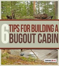 Bug Out Cabin Tips - How to Build the Ultimate Survival Shelter | Emergency preparedness and survival lists at survivallife.com