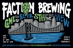 FACTION BREWING – Great place to spend the afternoon next to the bay tasting beer!
