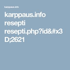 karppaus.info resepti resepti.php?id=2621