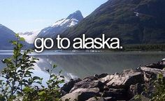 Travel To Alaska / Alaskan Adventure / Wild North / Bucket List / Trip to Alaska