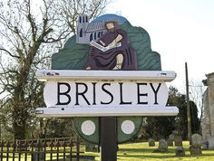"Village sign, Brisley, Norfolk. The name Brisley is from Old English - briosa for ""gadfly"" (horsefly) + leah, ""woodland clearing."""