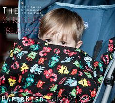 PaperBird : Unfolded: The [Won't Fall on the Ground and Get Run Over] Stroller Blanket