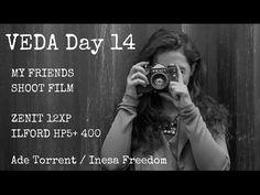 Zenit 12XP | My Friends Shoot Film | Inesa Part 1 - VEDA Day 15