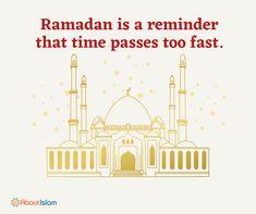 Ramadan reminder. Time passes too fast.