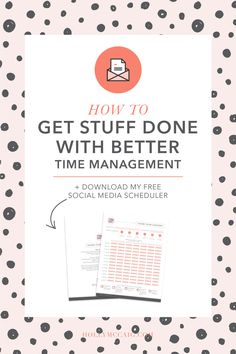 How to get stuff done with better time management. Learn my tricks for how I get a ton of things done each day! Plus, download my free social media scheduler! http://hollymccaig.com/time-management/