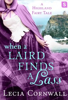 When a Laird Finds a Lass  Release Blitz & Rafflecopter​ hosted by IndieSage PR​