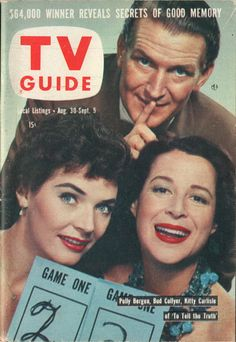 """Polly Bergen, Bud Collyer, Kitty Carlisle of """"To Tell the Truth""""    August 30-September 5 1958"""