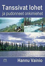 lataa / download TANSSIVAT LOHET JA PUDONNEET ONKIMIEHET epub mobi fb2 pdf – E-kirjasto