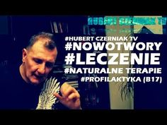 (6246) Hubert Czerniak TV #7 #Nowotwory #Leczenie #Profilaktyka #Terapie #Włączamy myślenie! - YouTube Youtube, Tv, Health, Do Your Thing, Health Care, Tvs, Salud, Youtubers, Youtube Movies