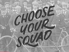 """""""Choose Your Squad"""" hand drawn typography by Jenna Bresnahan"""